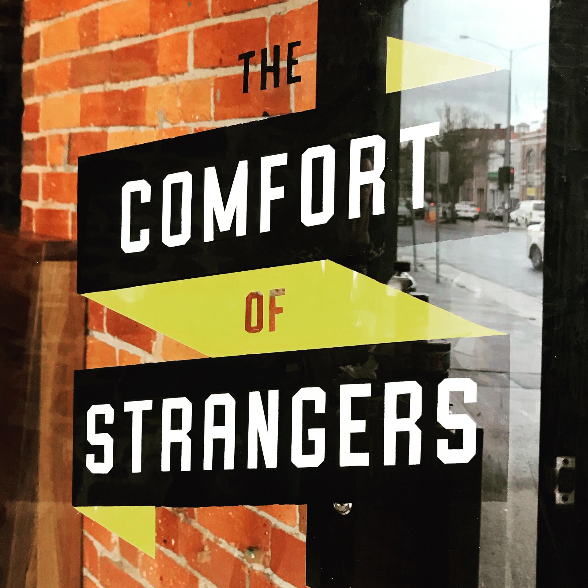 Honey Rogue Design Signage The Comfort Of Strangers